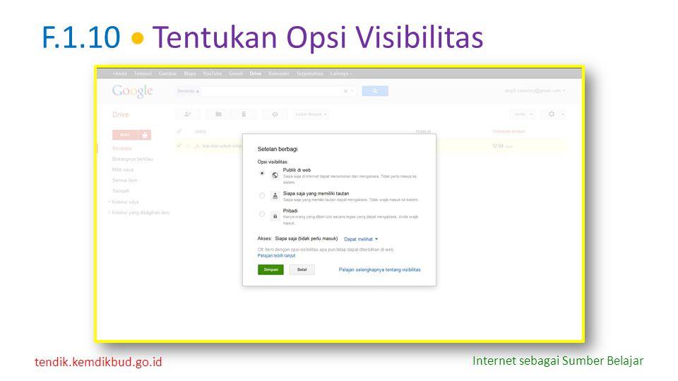 tendik.kemdikbud.go.id Internet sebagai Sumber Belajar F.1.10  Tentukan Opsi Visibilitas