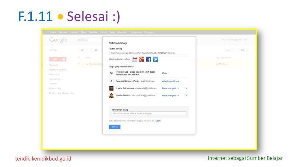 tendik.kemdikbud.go.id Internet sebagai Sumber Belajar F.1.11  Selesai :)