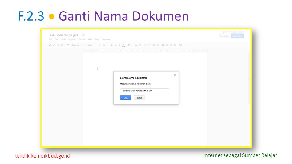 tendik.kemdikbud.go.id Internet sebagai Sumber Belajar F.2.3  Ganti Nama Dokumen