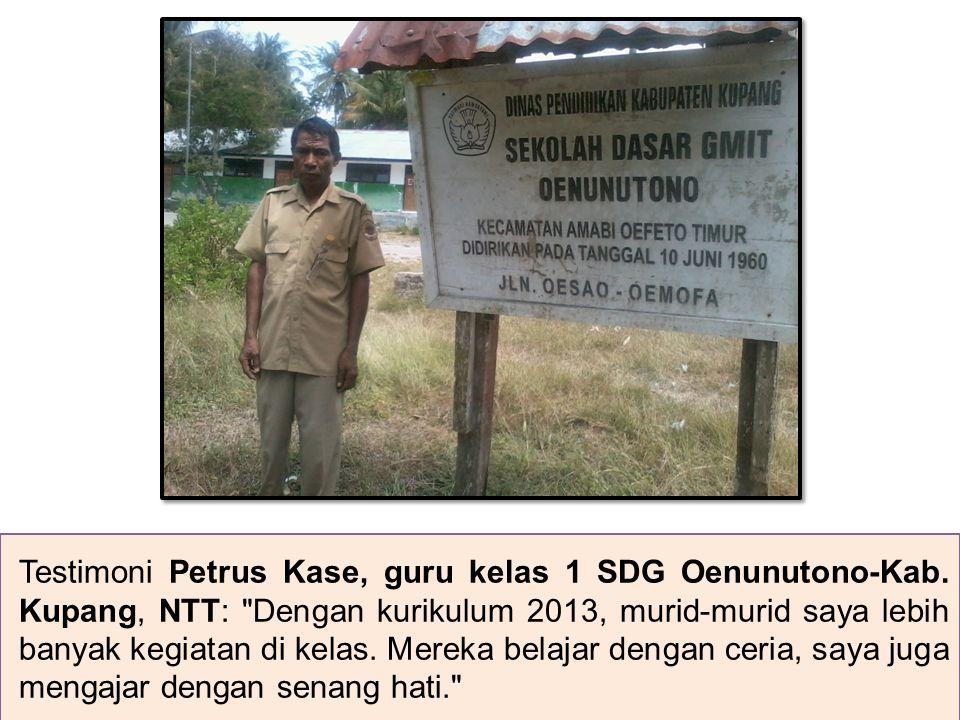 Testimoni Petrus Kase, guru kelas 1 SDG Oenunutono-Kab.
