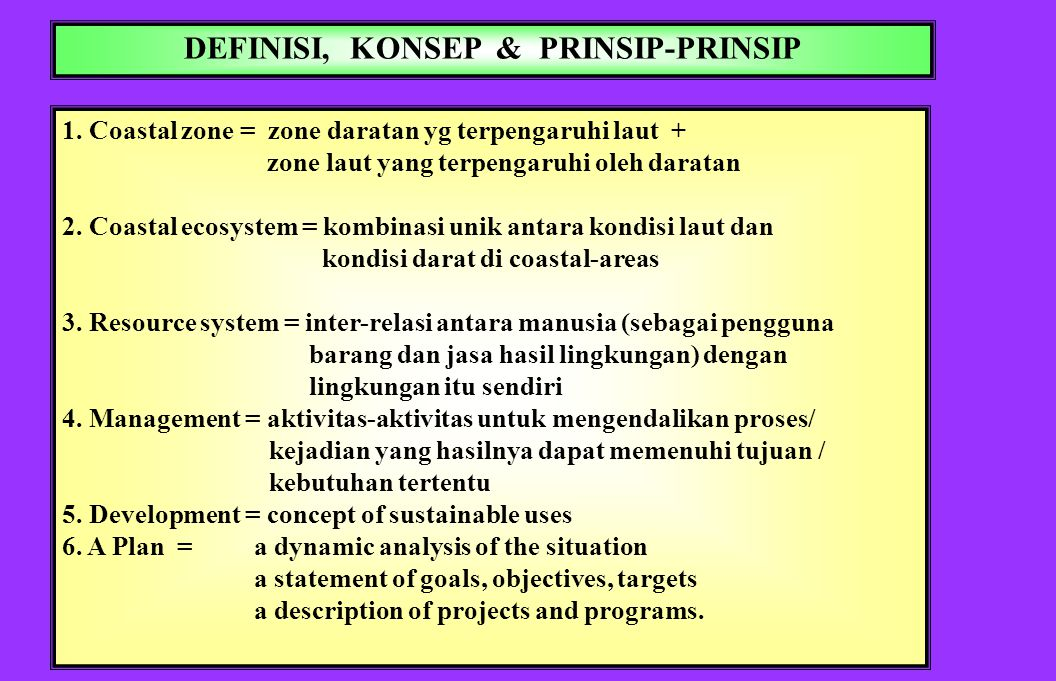PROBLEMS & ISSUES Degradasi sumberdaya: Destruksi Over-eksploitasi Penggunaan tdk ekonomis Dampak negatif pembangunan Perlunya Sistem Informasi dan Pe