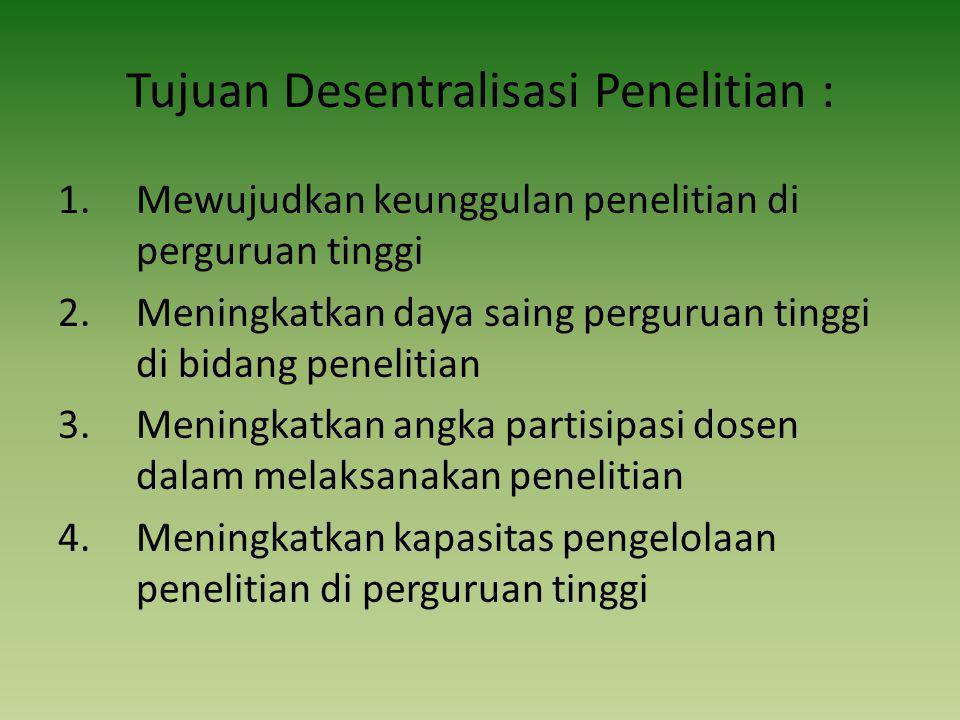 Kriteria dan Persyaratan Umum a.Pengusul adalah dosen tetap di PTS Binaan; b.Tim peneliti berjumlah 2-3 orang, pendidikan maks.