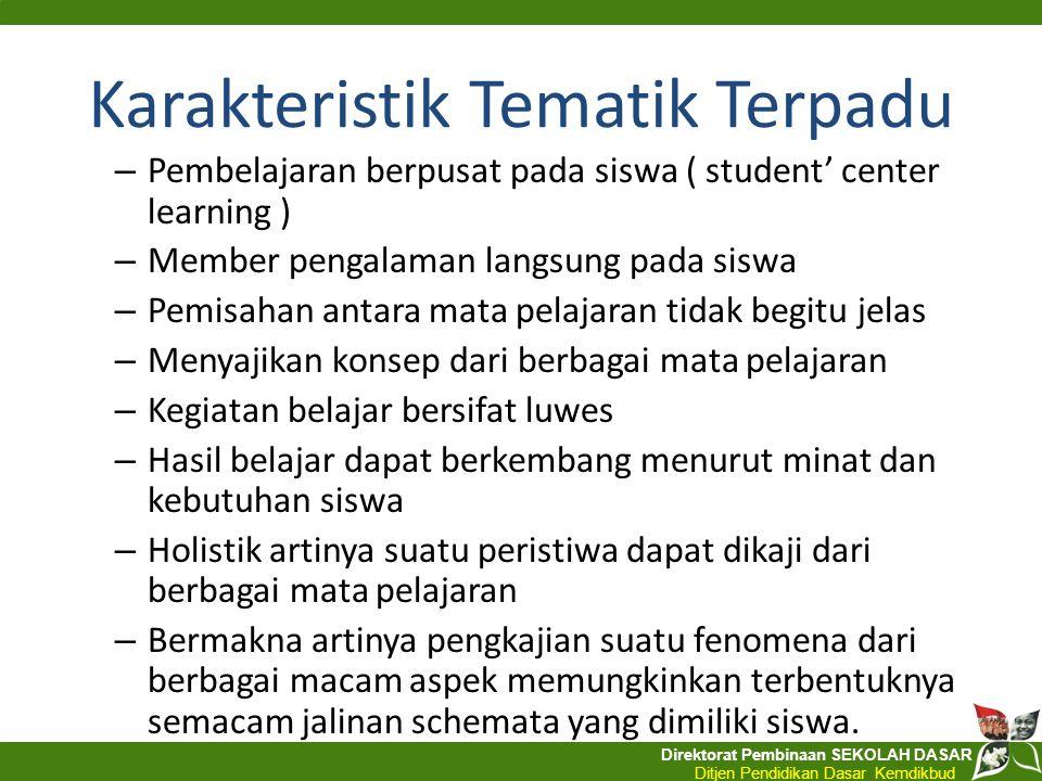 Direktorat Pembinaan SEKOLAH DASAR Ditjen Pendidikan Dasar Kemdikbud – Pembelajaran berpusat pada siswa ( student' center learning ) – Member pengalam