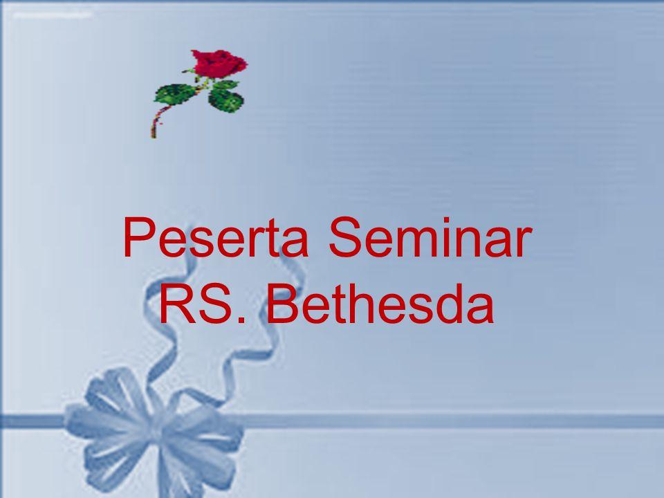 Peserta Seminar RS. Bethesda