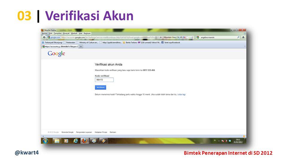 @kwart4 Bimtek Penerapan Internet di SD 2012 03 | Verifikasi Akun