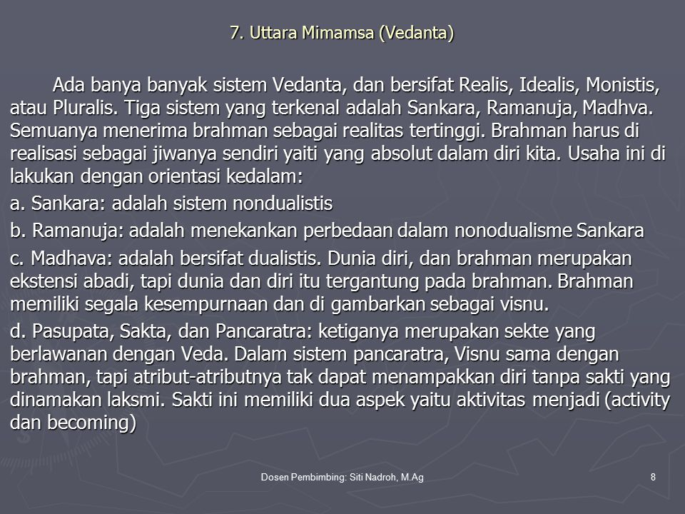 Dosen Pembimbing: Siti Nadroh, M.Ag8 7.