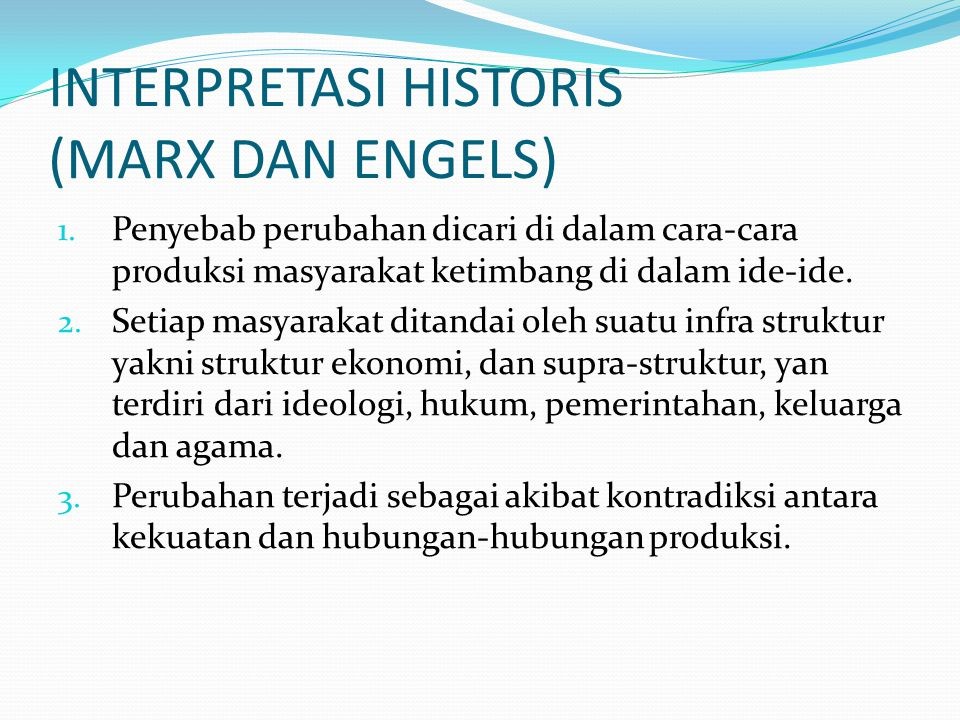 INTERPRETASI HISTORIS (MARX DAN ENGELS) 1.