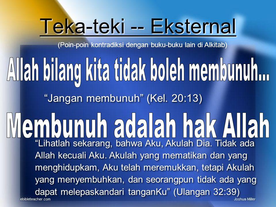 Teka-teki -- Eksternal (Poin-poin kontradiksi dengan buku-buku lain di Alkitab) Jangan membunuh (Kel.
