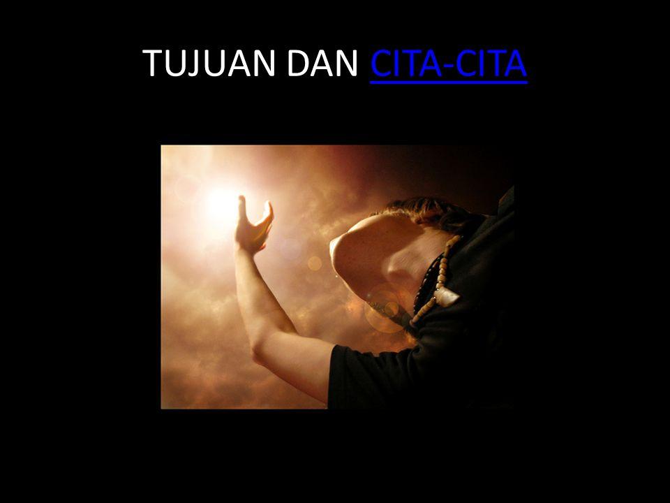 TUJUAN DAN CITA-CITACITA-CITA