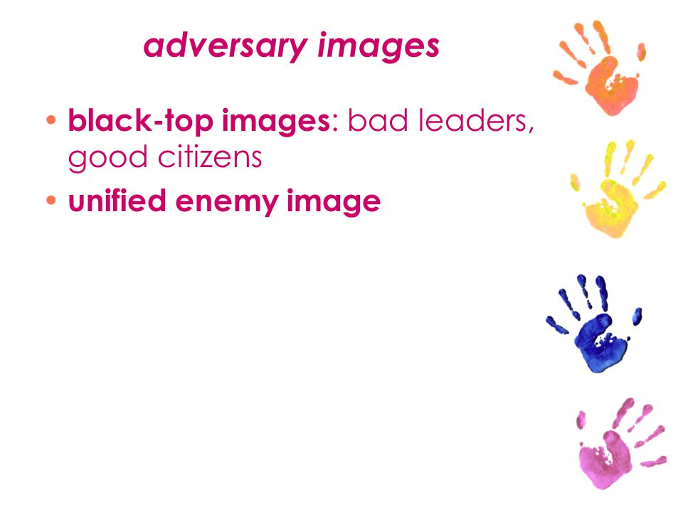 adversary images black-top images : bad leaders, good citizens unified enemy image