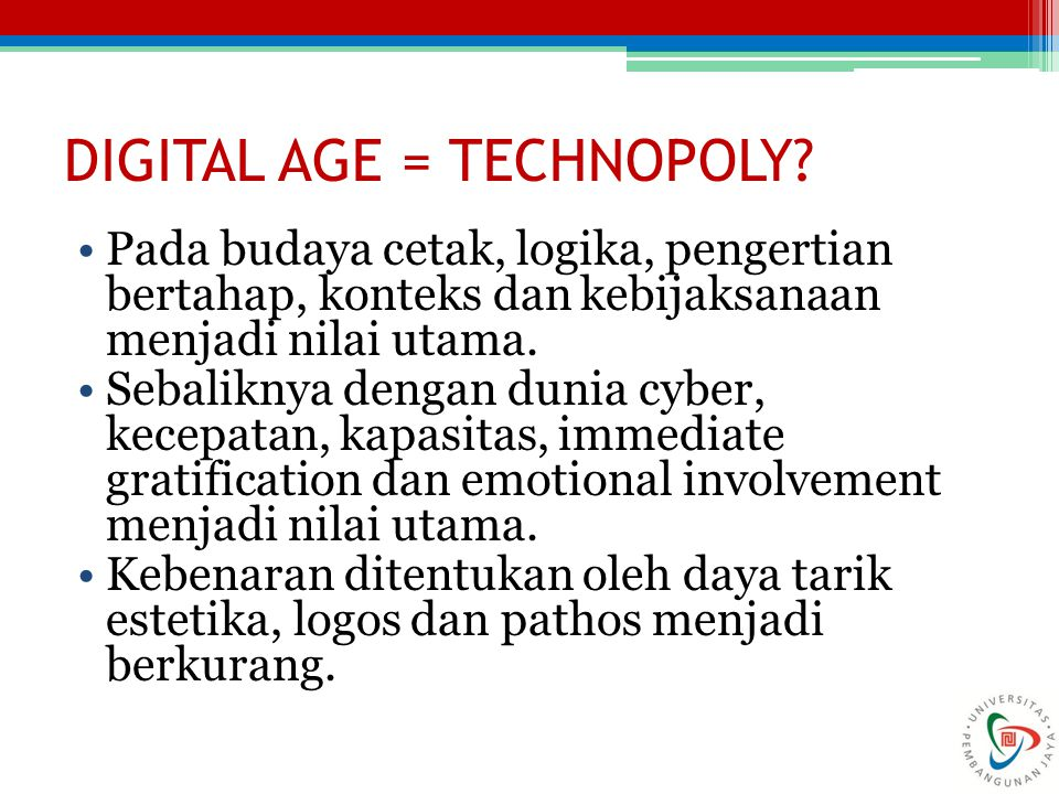 DIGITAL AGE = TECHNOPOLY.