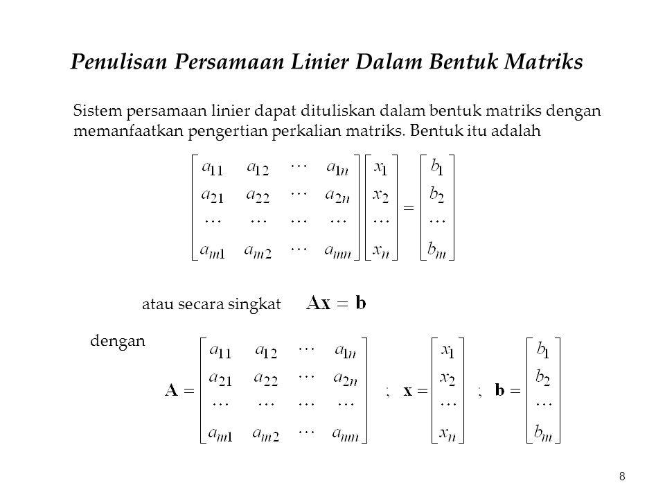 Dari pembahasan sebelumnya kita mengetahui bahwa jika matriks koefisien A adalah matriks bujur sangkar n  n, maka solusi tunggal akan kita peroleh jika rank A sama dengan n.