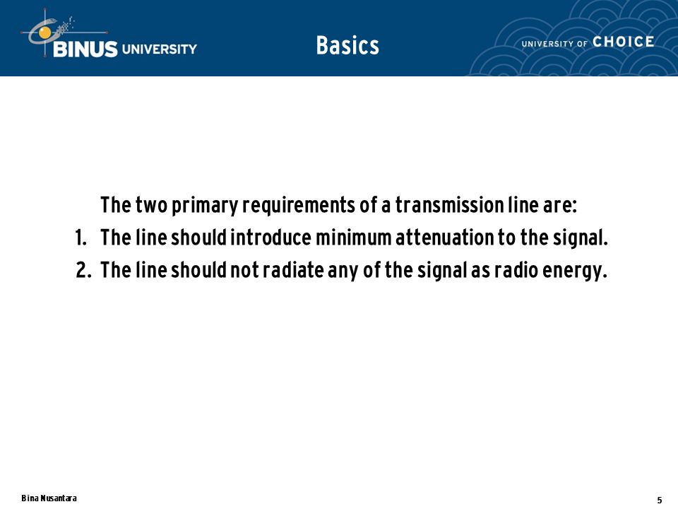 Bina Nusantara 6 Model listrik dari kabel koaksial sebagai saluran transmisi Parameter Terdistribusi