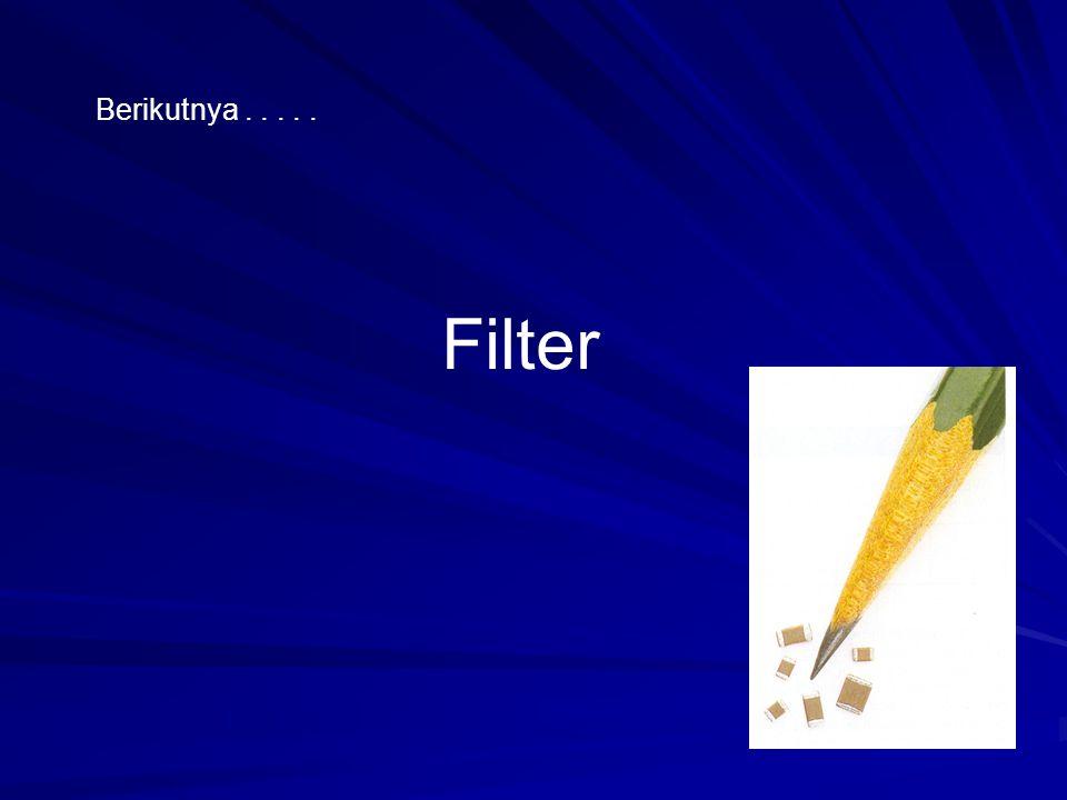 Filter Berikutnya.....