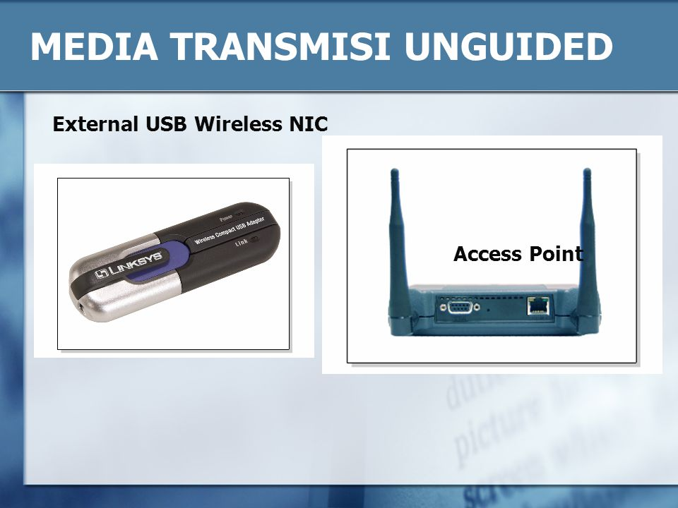 MEDIA TRANSMISI UNGUIDED External USB Wireless NIC Access Point