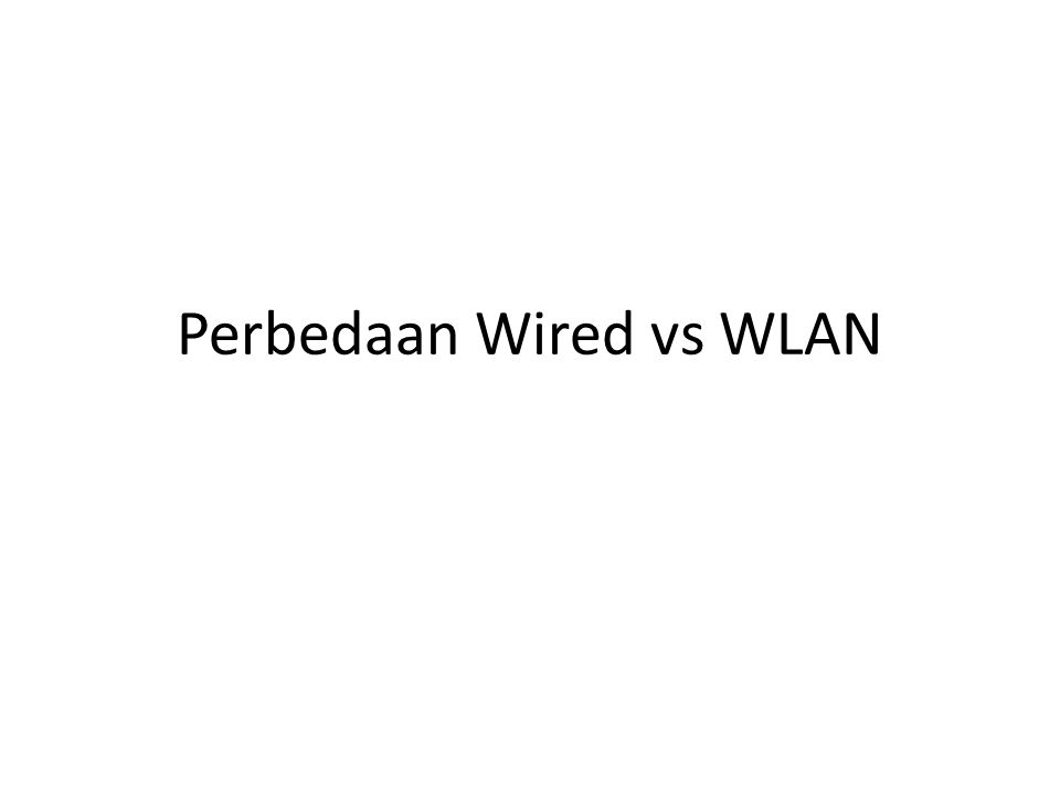 Wireless LANs: KARAKTERISTIK TIPE – Infrastructure based – Adhoc KEUNTUNGAN – Flexible deployment – Minimal wiring difficulties – More robust against disasters (earthquake etc) – Historic buildings, conferences, trade shows,… KERUGIAN – Low bandwidth compared to wired networks (1-10 Mbit/s) – Proprietary solutions – Need to follow wireless spectrum regulations