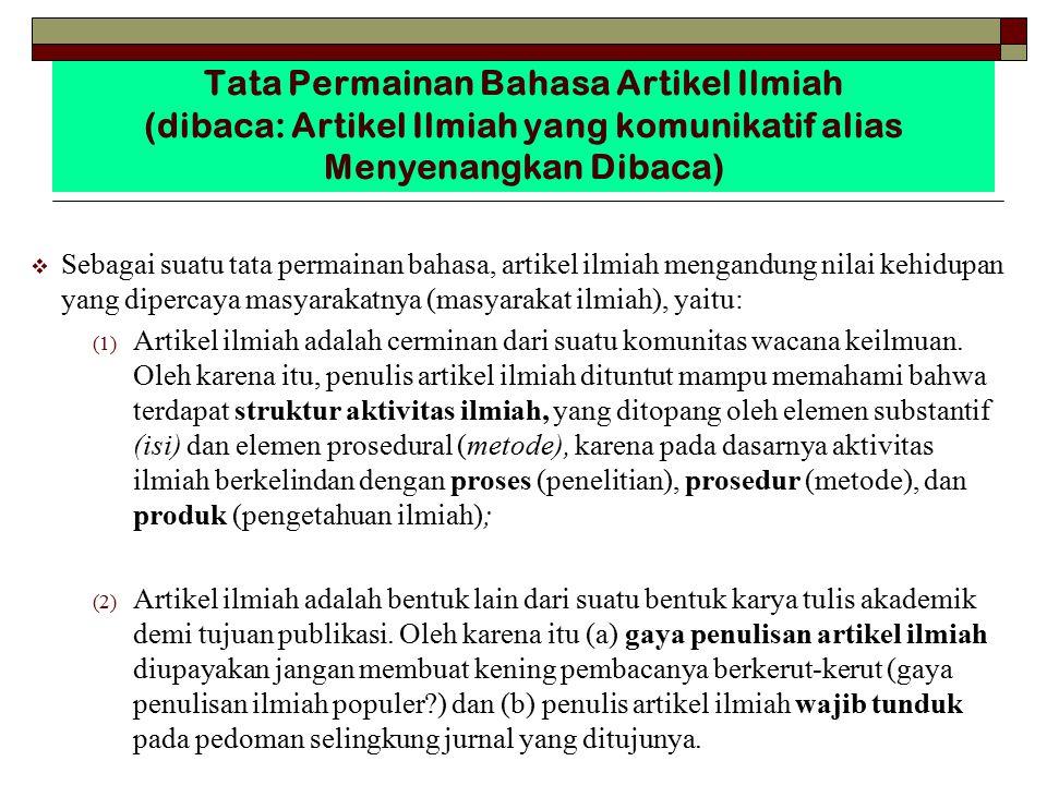Tata Permainan Bahasa Artikel Ilmiah Terkait dengan GAYA PENULISAN 1.