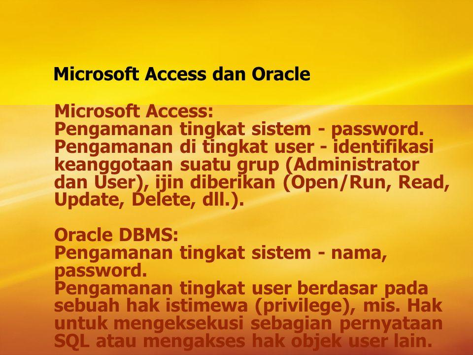 DBMS dan Keamanan Web Proxy server Firewall Message Digest Algorithms dan Digital Signature Digital Certificates SSL dan S-HTTP