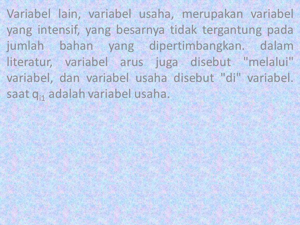 Variabel lain, variabel usaha, merupakan variabel yang intensif, yang besarnya tidak tergantung pada jumlah bahan yang dipertimbangkan. dalam literatu