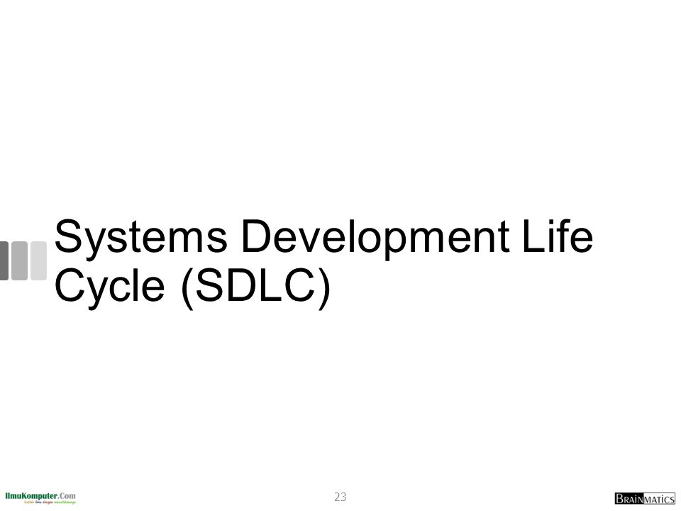 Systems Development Life Cycle (SDLC) 23