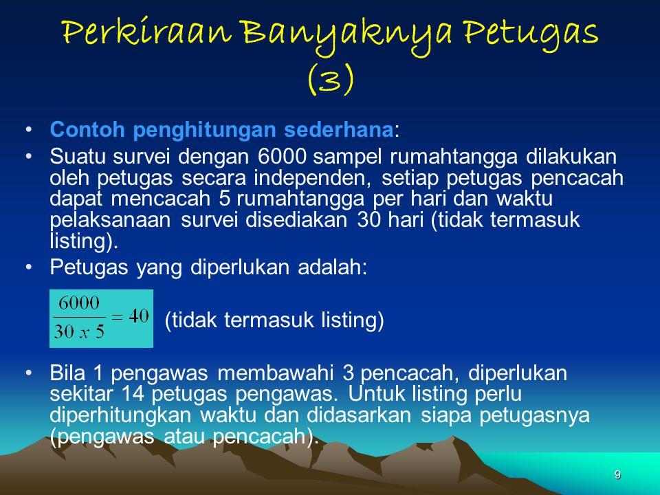 40 (3) Hal-hal yang Perlu Diperhatikan oleh Pencacah (3) c.