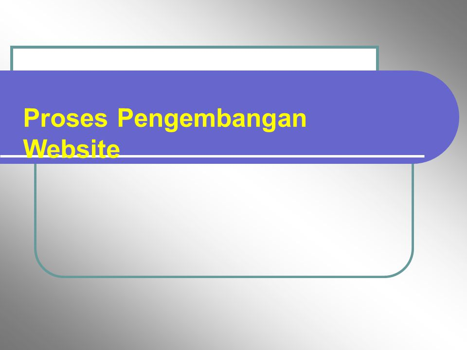 Proses Pengembangan Website