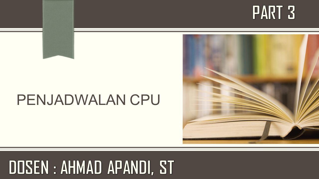 Memahami tentang konsep dasar penjadwalan CPU Memahami kriteria yang diperlukan untuk penjadwalan CPU Memahami beberapa algoritma penjadwalan CPU yang terdiri dari algoritma First Come First Serve, Shortest Job First, Priority dan Round Robin