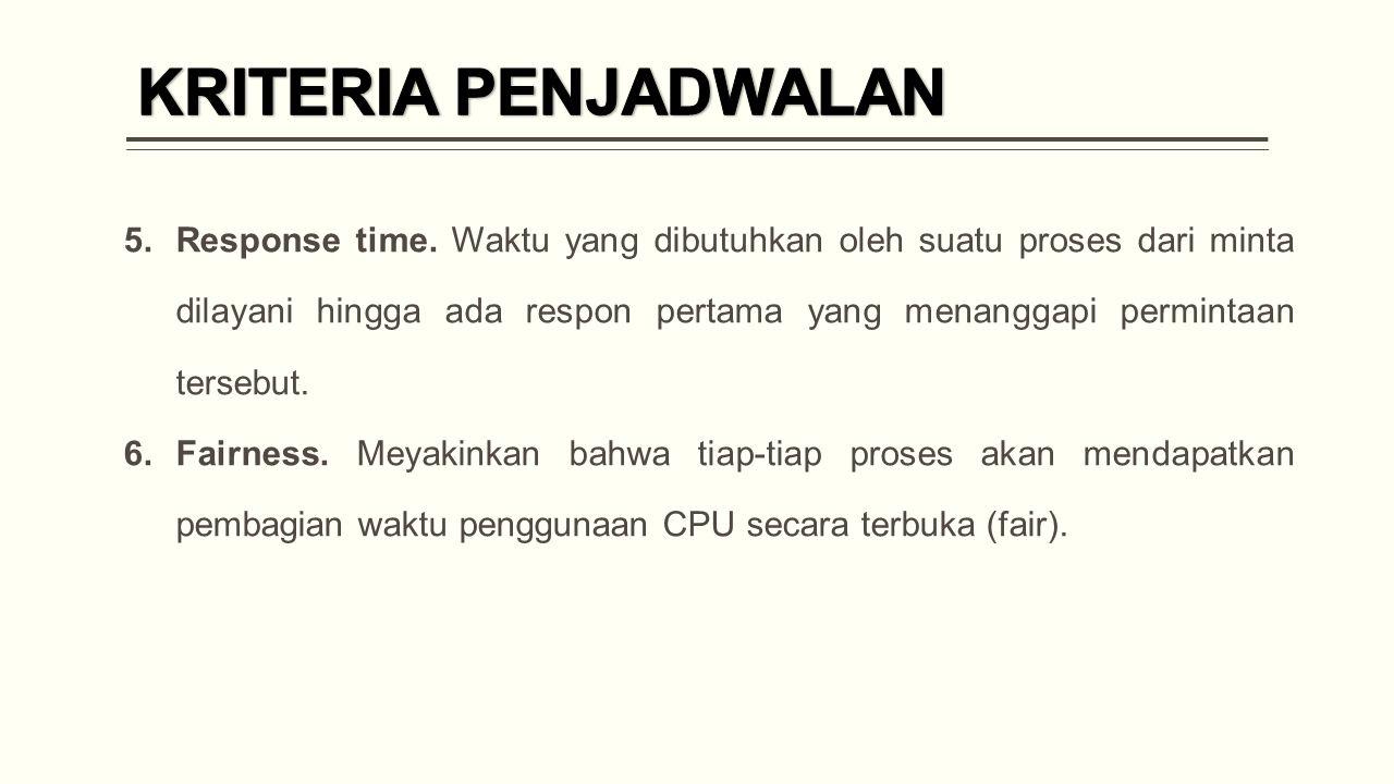 5.Response time.