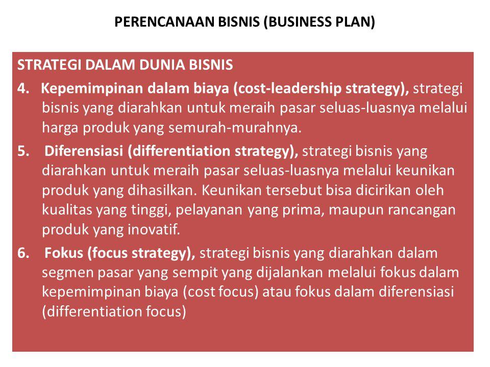 PERENCANAAN BISNIS/USAHA (BUSINESS PLAN) STRATEGI DALAM DUNIA BISNIS/USAHA 1.Defender, strategi bisnis yang diarahkan untuk meraih dan mempertahankan