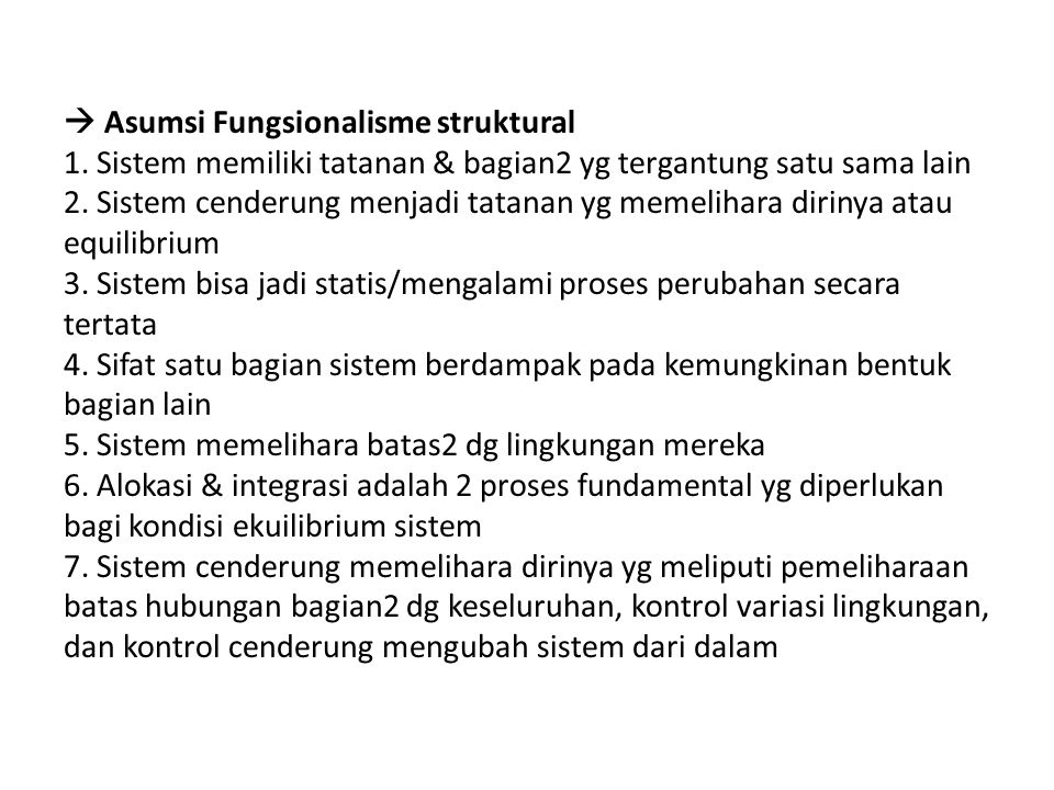  Asumsi Fungsionalisme struktural 1.