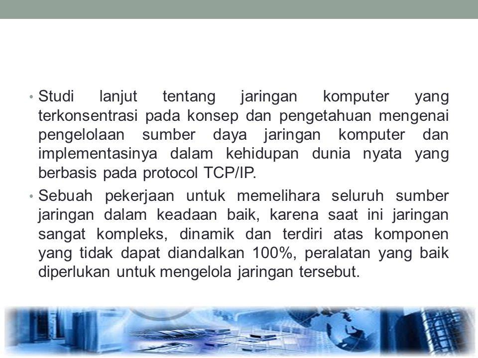 Tugas Administrator Jaringan Keamanan, keamanan jaringan ditentukan oleh pembagian hak dan wewenang dalam jaringan.