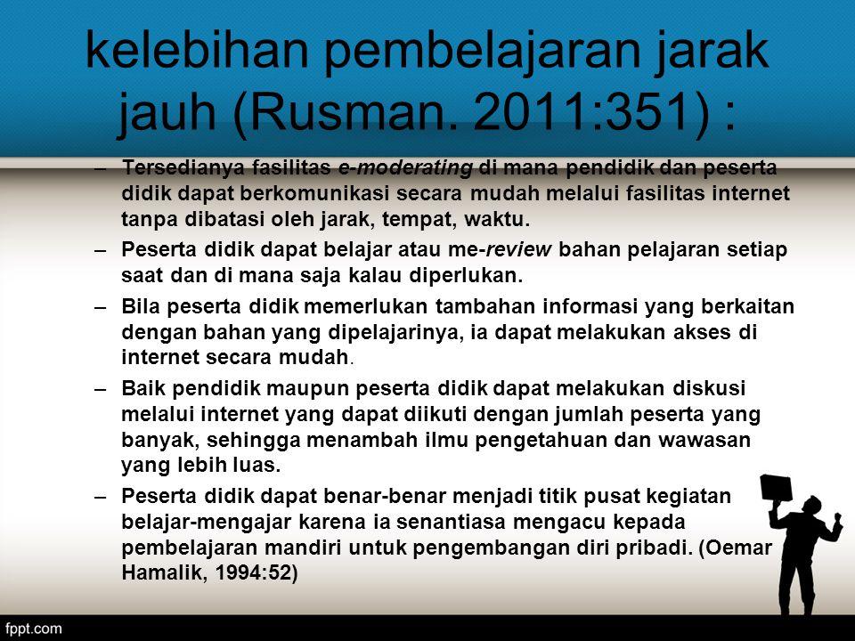 kelebihan pembelajaran jarak jauh (Rusman.