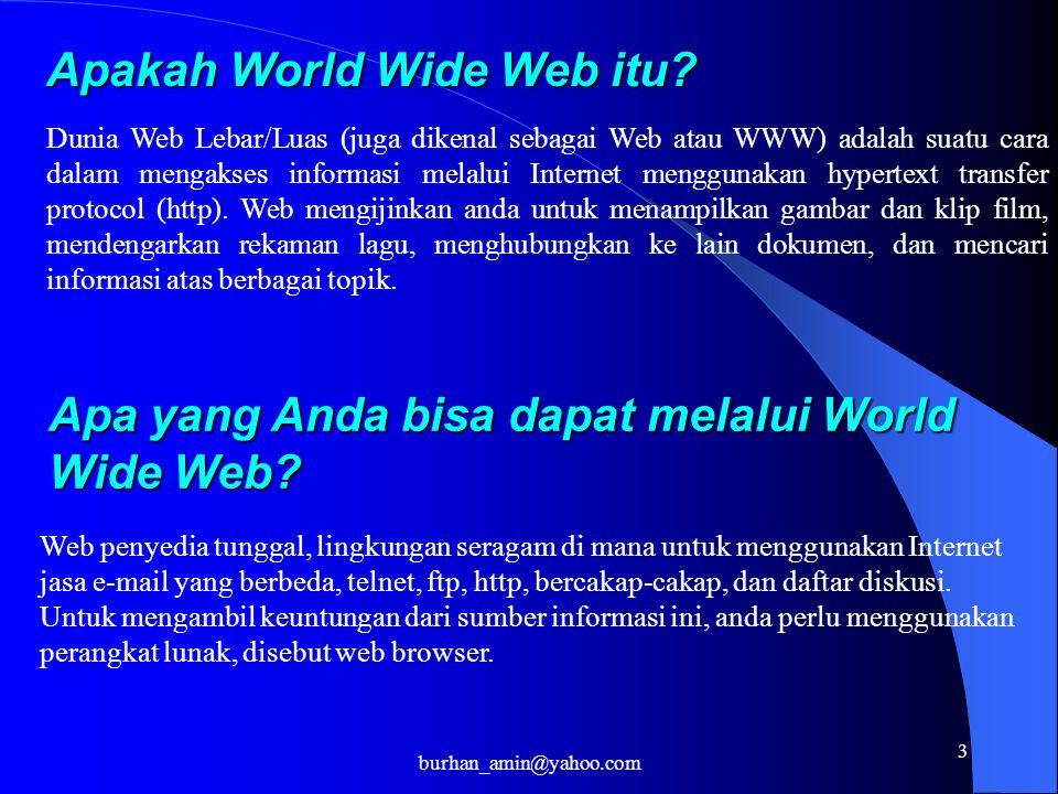 3 Apakah World Wide Web itu.