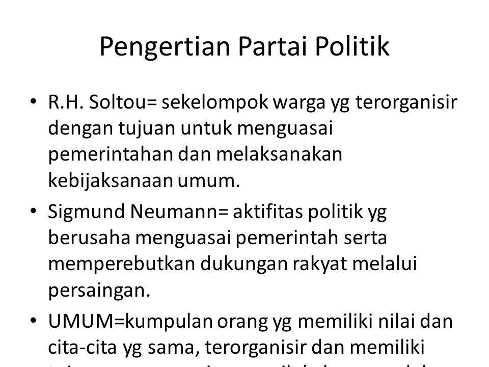 Pengertian Partai Politik R.H.
