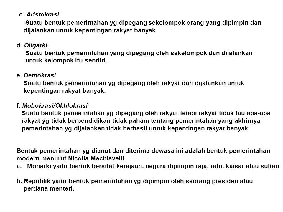 C.Demokrasi di Indonesia 1. Demokrasi Desa Demokrasi desa memiliki lima unsur yaitu: a.