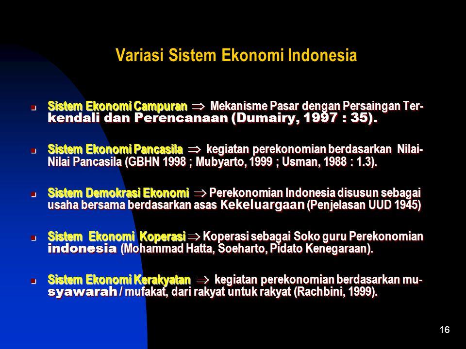 15 Ciri-Ciri Sistem Ekonomi Campuran Gabungan dari Sistem Ekonomi pasar dan terpusat Gabungan dari Sistem Ekonomi pasar dan terpusat Barang modal dan