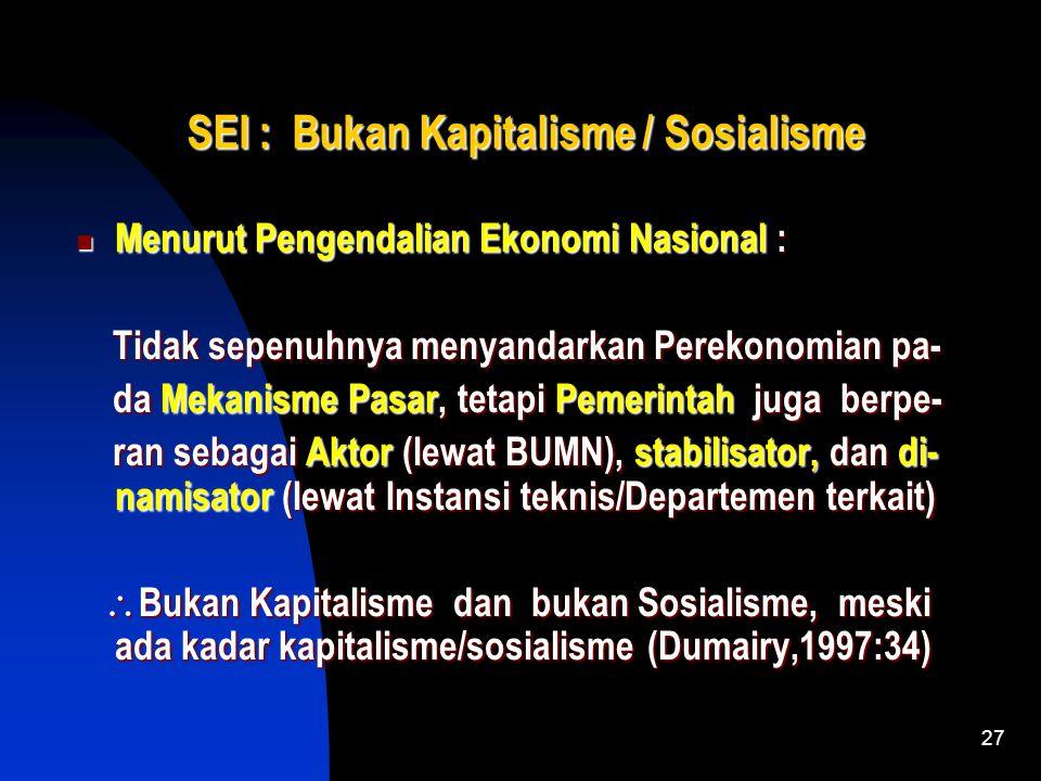 26 SEI : Bukan Kapitalisme / Sosialisme Menurut Kebebasan Berusaha, Bersaing dan Berprestasi dalam Kegiatan Ekonomi : Kebebasan Individual dalam Berus
