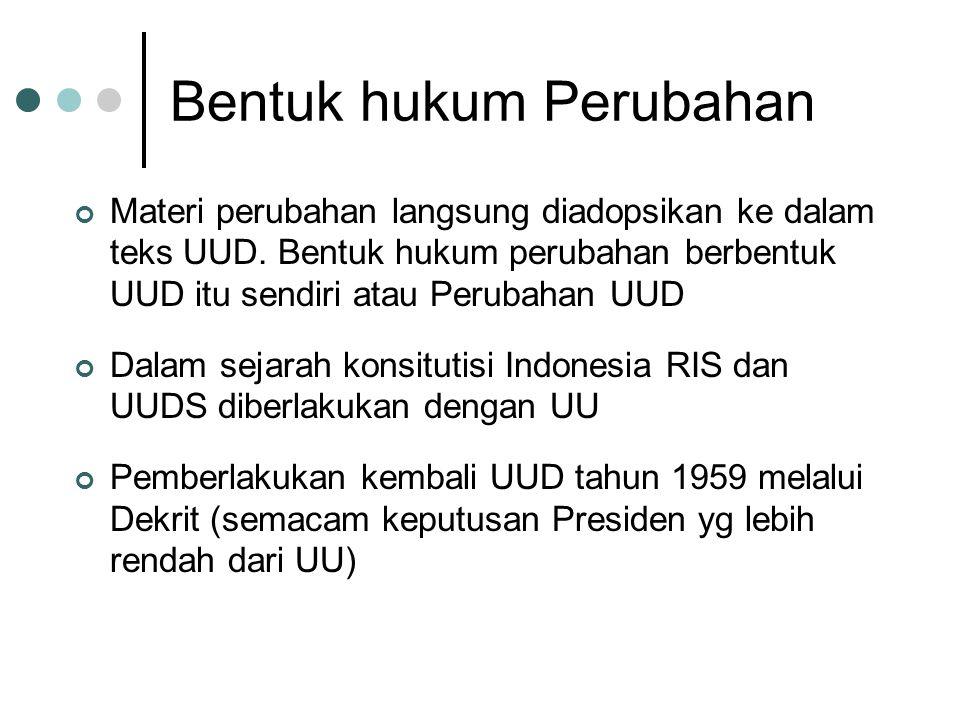 Substansi Dalam sejarah konstitusi di Indonesia, dikembangkan pandangan yang berbeda dari kelaziman Pembukaan UUD 1945 disusun dan dibuat lebih dulu dari naskah UUD.