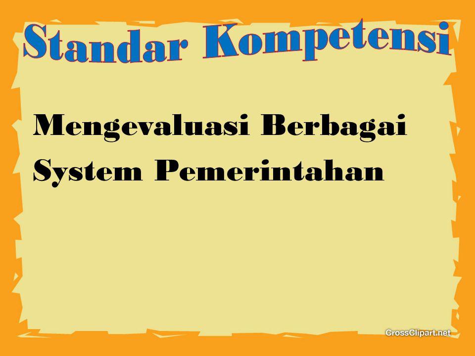 Mengevaluasi Berbagai System Pemerintahan
