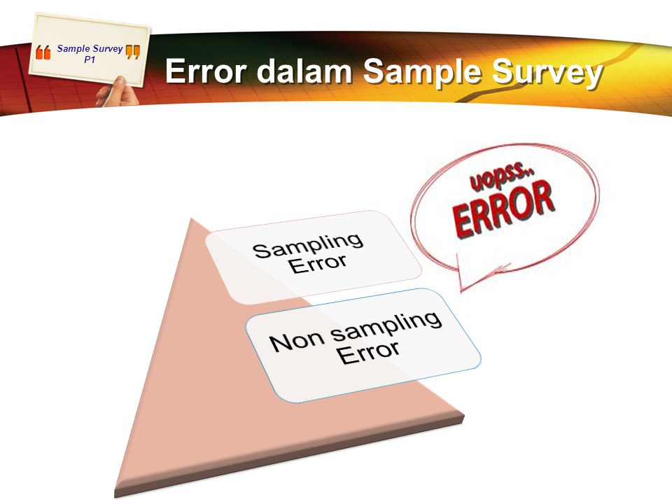 Sample Survey P1 Error dalam Sample Survey