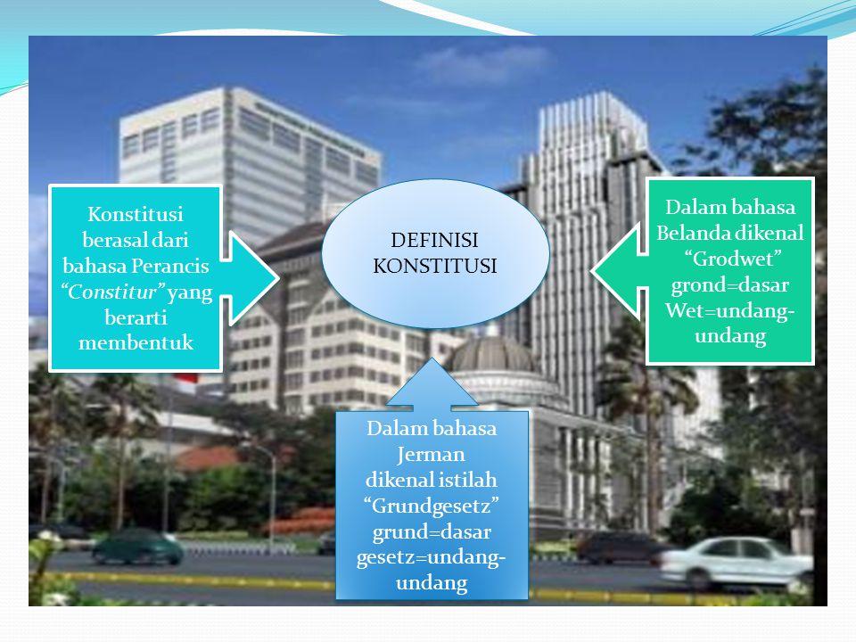 Sejumlah aturan-aturan dasar dan ketentuan-ketentuan hukum yang dibentuk untuk mengatur fungsi dan struktur lembaga pemerintahan termasuk dasar hubungan kerja sama antara negara dan masyarakat dalam konteks kehidupan berbangsa dan bernegara