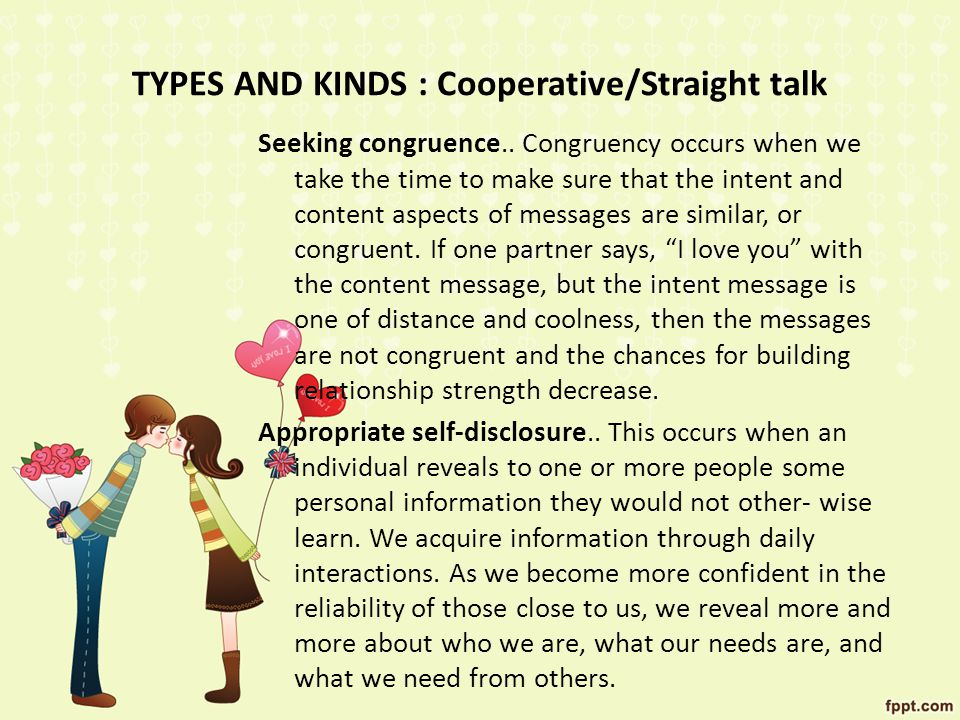 TYPES AND KINDS : Cooperative/Straight talk Seeking congruence..