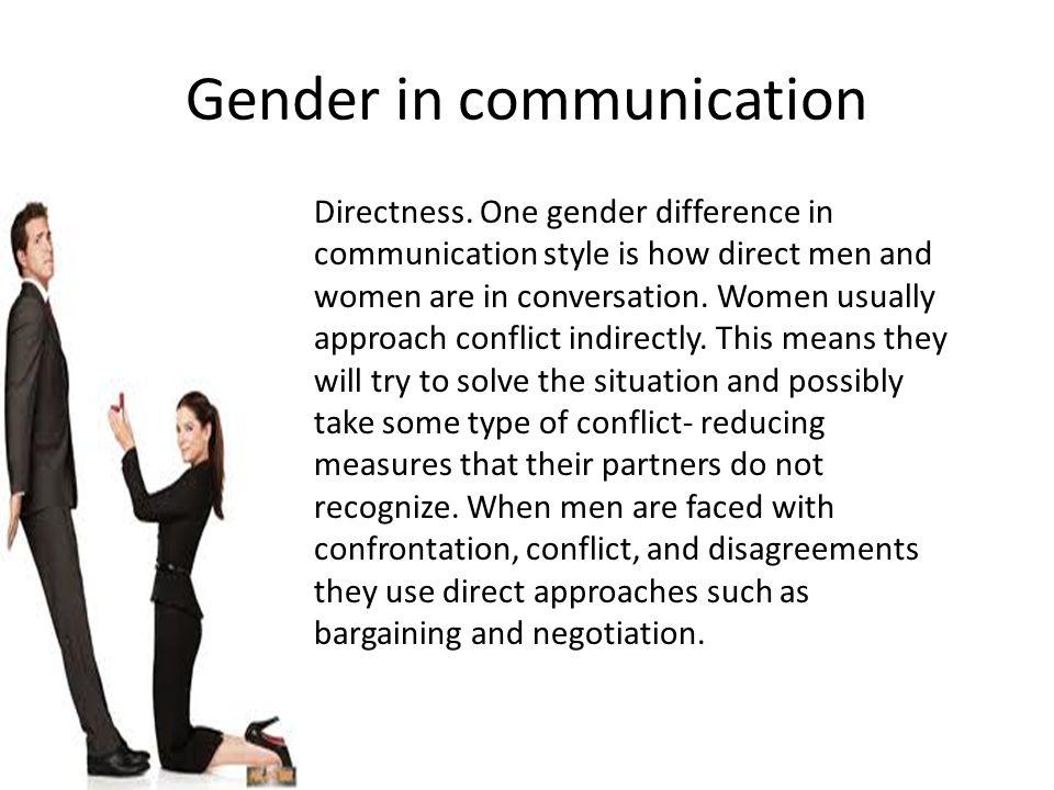 Gender in communication Directness.