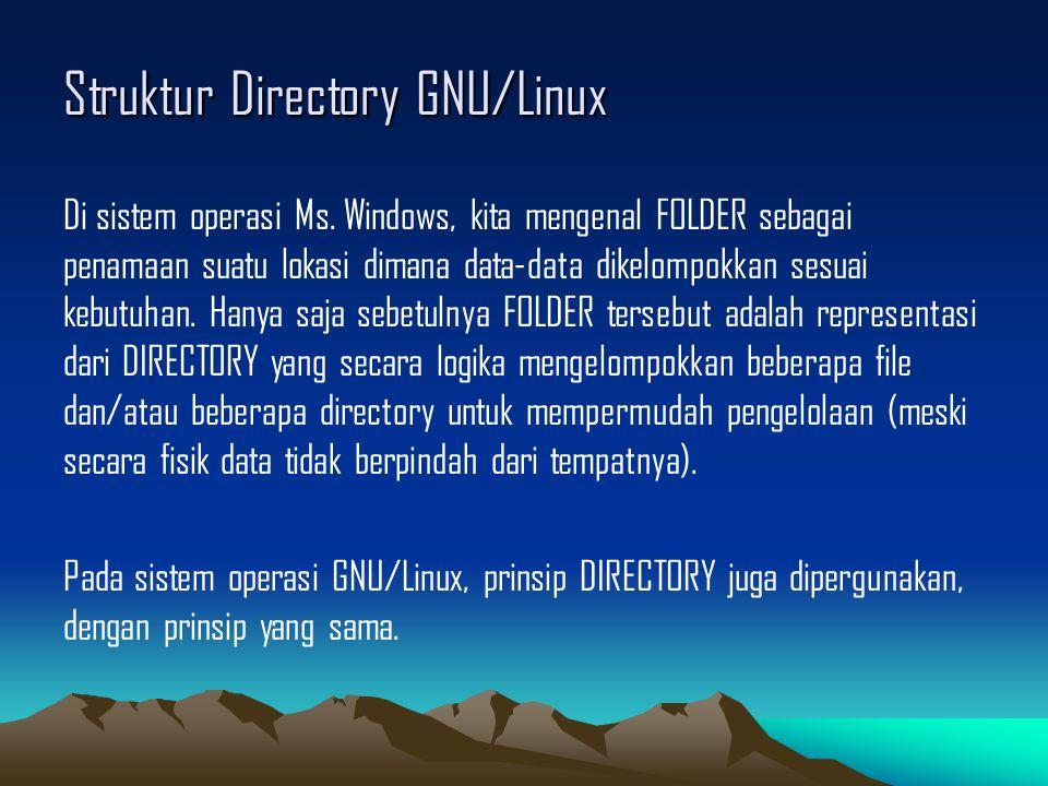 Struktur Directory GNU/Linux Di sistem operasi Ms.