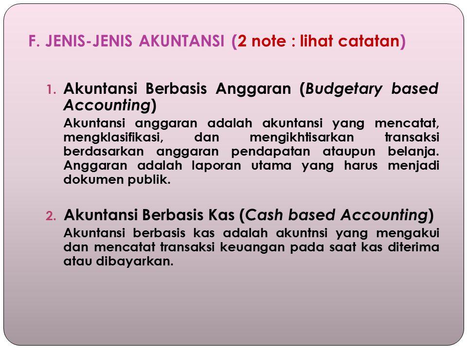 F.JENIS-JENIS AKUNTANSI (2 note : lihat catatan) 1.