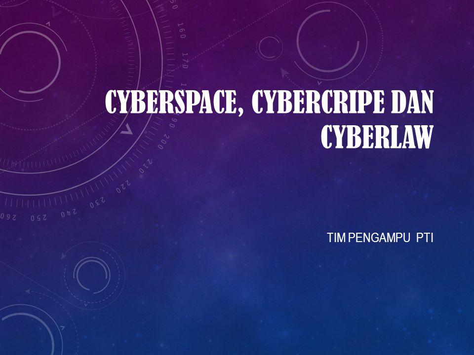 CYBERSPACE Perkembangan dan pemanfaatan teknologi informasi dan komunikasi seperti internet, maka manusia dapat mengetahui apa yang terjadi didunia ini dalam hitungan detik, dapat berkomunikasi dan mengenal orang dari segala penjuru dunia tanpa harus berjalan jauh dan bertatap muka secara langsung.