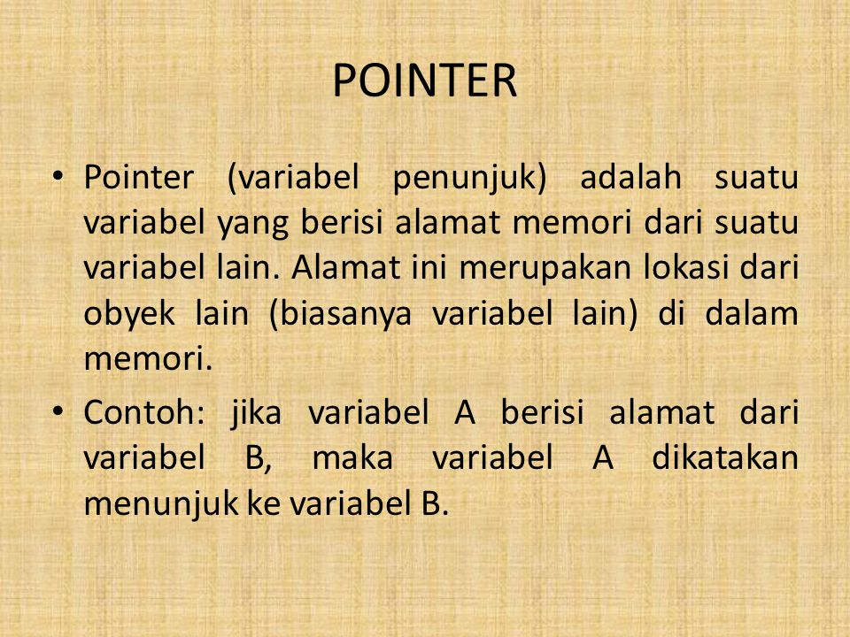 Operator pointer ada 2 : 1.