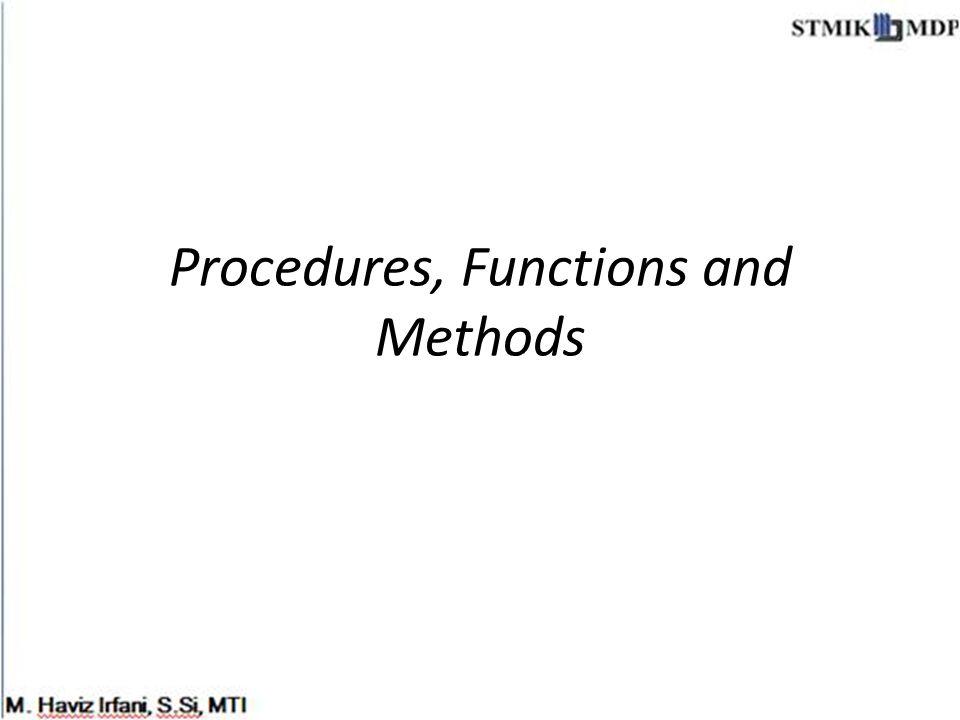 Procedures, Functions and Methods