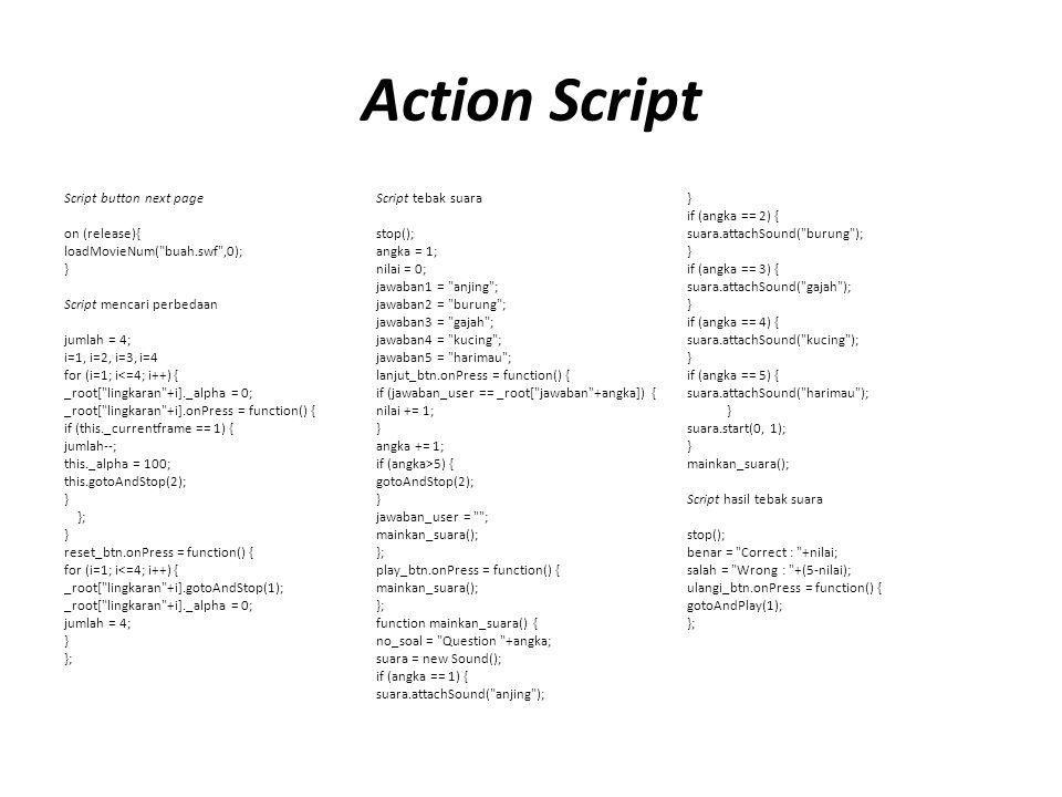 Action Script Script button next page on (release){ loadMovieNum(