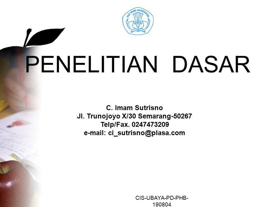 CIS-UBAYA-PD-PHB- 190804 PENELITIAN DASAR C.Imam Sutrisno Jl.